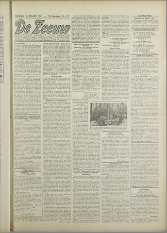 De Zeeuw. Christelijk-historisch nieuwsblad voor Zeeland 1943-03-30