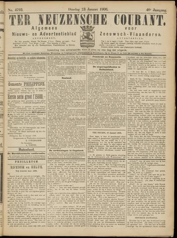 Ter Neuzensche Courant. Algemeen Nieuws- en Advertentieblad voor Zeeuwsch-Vlaanderen / Neuzensche Courant ... (idem) / (Algemeen) nieuws en advertentieblad voor Zeeuwsch-Vlaanderen 1906-01-23