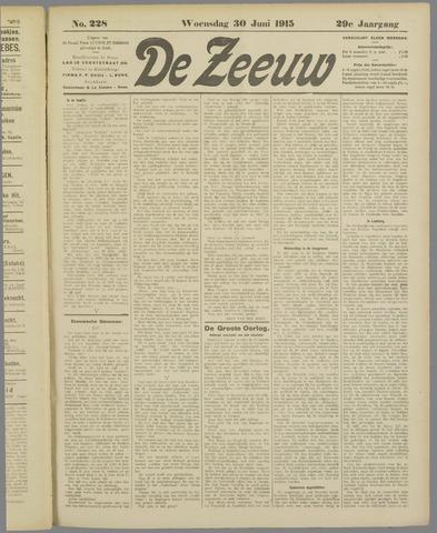 De Zeeuw. Christelijk-historisch nieuwsblad voor Zeeland 1915-06-30
