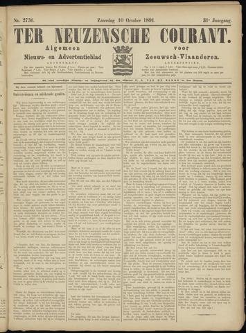 Ter Neuzensche Courant. Algemeen Nieuws- en Advertentieblad voor Zeeuwsch-Vlaanderen / Neuzensche Courant ... (idem) / (Algemeen) nieuws en advertentieblad voor Zeeuwsch-Vlaanderen 1891-10-10