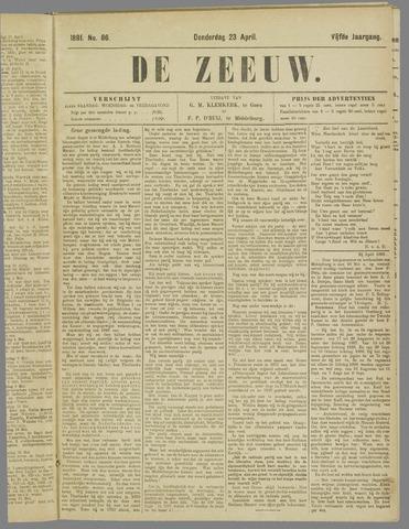 De Zeeuw. Christelijk-historisch nieuwsblad voor Zeeland 1891-04-23