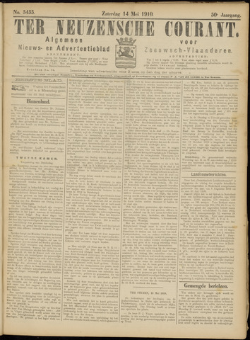 Ter Neuzensche Courant. Algemeen Nieuws- en Advertentieblad voor Zeeuwsch-Vlaanderen / Neuzensche Courant ... (idem) / (Algemeen) nieuws en advertentieblad voor Zeeuwsch-Vlaanderen 1910-05-14