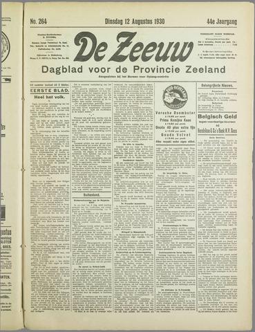 De Zeeuw. Christelijk-historisch nieuwsblad voor Zeeland 1930-08-12