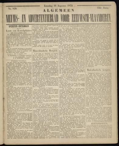 Ter Neuzensche Courant. Algemeen Nieuws- en Advertentieblad voor Zeeuwsch-Vlaanderen / Neuzensche Courant ... (idem) / (Algemeen) nieuws en advertentieblad voor Zeeuwsch-Vlaanderen 1873-08-16
