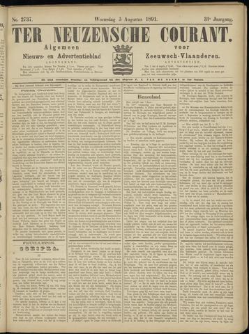 Ter Neuzensche Courant. Algemeen Nieuws- en Advertentieblad voor Zeeuwsch-Vlaanderen / Neuzensche Courant ... (idem) / (Algemeen) nieuws en advertentieblad voor Zeeuwsch-Vlaanderen 1891-08-05