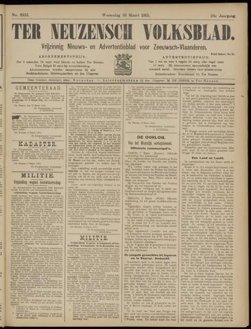 Ter Neuzensch Volksblad. Vrijzinnig nieuws- en advertentieblad voor Zeeuwsch- Vlaanderen / Zeeuwsch Nieuwsblad. Nieuws- en advertentieblad voor Zeeland 1915-03-10