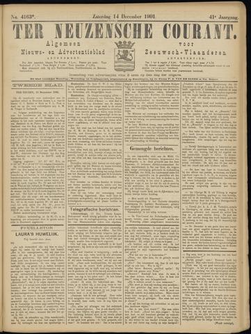 Ter Neuzensche Courant. Algemeen Nieuws- en Advertentieblad voor Zeeuwsch-Vlaanderen / Neuzensche Courant ... (idem) / (Algemeen) nieuws en advertentieblad voor Zeeuwsch-Vlaanderen 1901-12-17