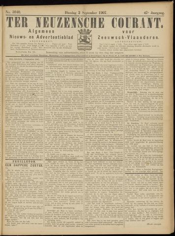 Ter Neuzensche Courant. Algemeen Nieuws- en Advertentieblad voor Zeeuwsch-Vlaanderen / Neuzensche Courant ... (idem) / (Algemeen) nieuws en advertentieblad voor Zeeuwsch-Vlaanderen 1907-09-03