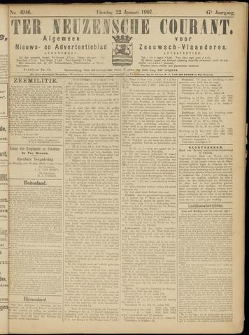 Ter Neuzensche Courant. Algemeen Nieuws- en Advertentieblad voor Zeeuwsch-Vlaanderen / Neuzensche Courant ... (idem) / (Algemeen) nieuws en advertentieblad voor Zeeuwsch-Vlaanderen 1907-01-22