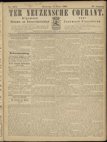 Ter Neuzensche Courant. Algemeen Nieuws- en Advertentieblad voor Zeeuwsch-Vlaanderen / Neuzensche Courant ... (idem) / (Algemeen) nieuws en advertentieblad voor Zeeuwsch-Vlaanderen 1909-03-11