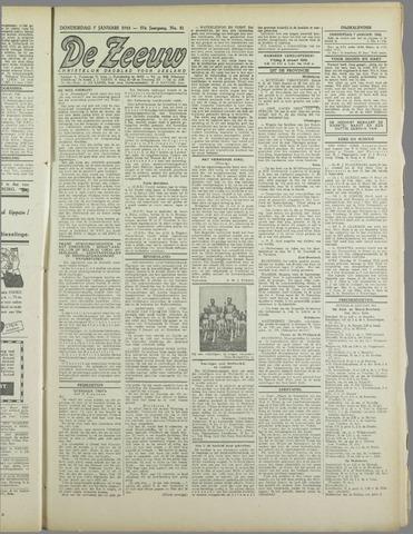De Zeeuw. Christelijk-historisch nieuwsblad voor Zeeland 1943-01-07