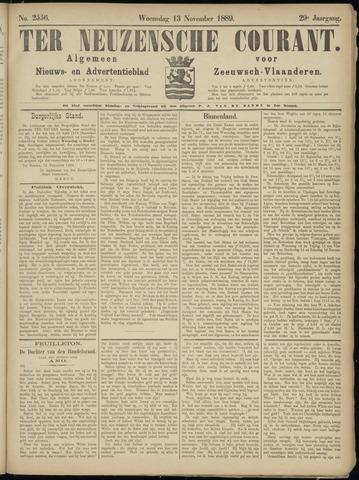 Ter Neuzensche Courant. Algemeen Nieuws- en Advertentieblad voor Zeeuwsch-Vlaanderen / Neuzensche Courant ... (idem) / (Algemeen) nieuws en advertentieblad voor Zeeuwsch-Vlaanderen 1889-11-13