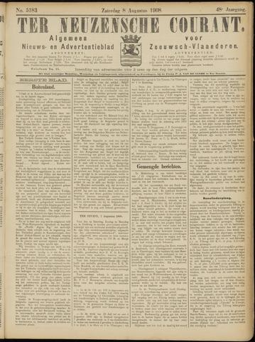 Ter Neuzensche Courant. Algemeen Nieuws- en Advertentieblad voor Zeeuwsch-Vlaanderen / Neuzensche Courant ... (idem) / (Algemeen) nieuws en advertentieblad voor Zeeuwsch-Vlaanderen 1908-08-08