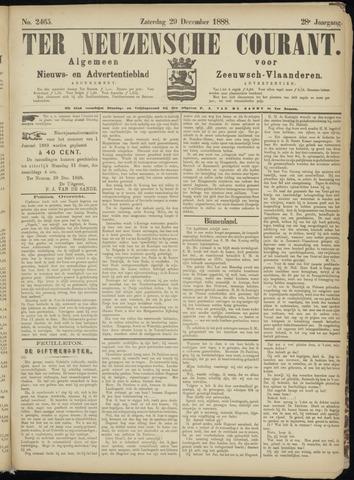Ter Neuzensche Courant. Algemeen Nieuws- en Advertentieblad voor Zeeuwsch-Vlaanderen / Neuzensche Courant ... (idem) / (Algemeen) nieuws en advertentieblad voor Zeeuwsch-Vlaanderen 1888-12-29