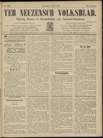 Ter Neuzensch Volksblad. Vrijzinnig nieuws- en advertentieblad voor Zeeuwsch- Vlaanderen / Zeeuwsch Nieuwsblad. Nieuws- en advertentieblad voor Zeeland 1912-04-06