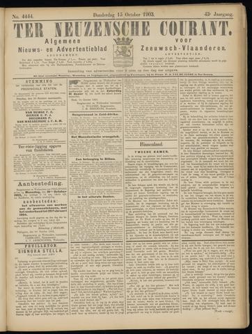 Ter Neuzensche Courant. Algemeen Nieuws- en Advertentieblad voor Zeeuwsch-Vlaanderen / Neuzensche Courant ... (idem) / (Algemeen) nieuws en advertentieblad voor Zeeuwsch-Vlaanderen 1903-10-15