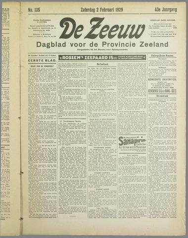 De Zeeuw. Christelijk-historisch nieuwsblad voor Zeeland 1929-02-02