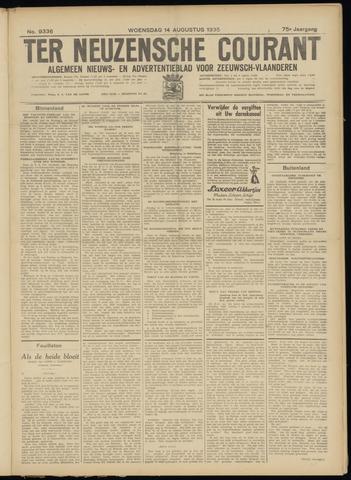 Ter Neuzensche Courant. Algemeen Nieuws- en Advertentieblad voor Zeeuwsch-Vlaanderen / Neuzensche Courant ... (idem) / (Algemeen) nieuws en advertentieblad voor Zeeuwsch-Vlaanderen 1935-08-14