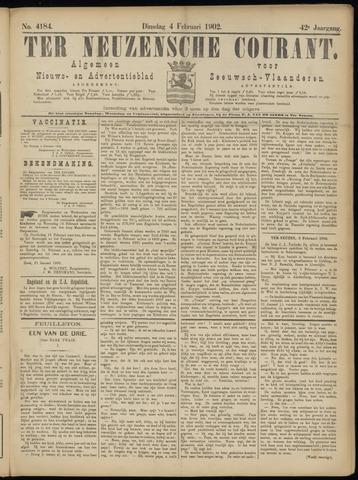Ter Neuzensche Courant. Algemeen Nieuws- en Advertentieblad voor Zeeuwsch-Vlaanderen / Neuzensche Courant ... (idem) / (Algemeen) nieuws en advertentieblad voor Zeeuwsch-Vlaanderen 1902-02-04