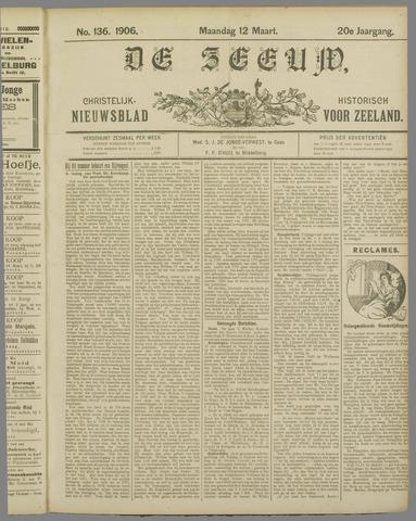 De Zeeuw. Christelijk-historisch nieuwsblad voor Zeeland 1906-03-12