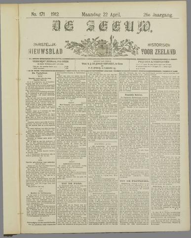 De Zeeuw. Christelijk-historisch nieuwsblad voor Zeeland 1912-04-22