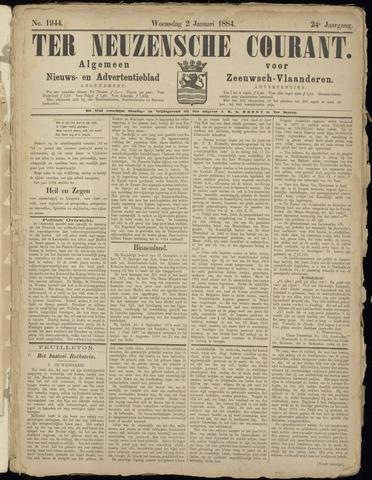 Ter Neuzensche Courant. Algemeen Nieuws- en Advertentieblad voor Zeeuwsch-Vlaanderen / Neuzensche Courant ... (idem) / (Algemeen) nieuws en advertentieblad voor Zeeuwsch-Vlaanderen 1884-01-02