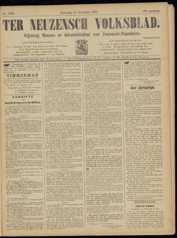 Ter Neuzensch Volksblad. Vrijzinnig nieuws- en advertentieblad voor Zeeuwsch- Vlaanderen / Zeeuwsch Nieuwsblad. Nieuws- en advertentieblad voor Zeeland 1912-12-14