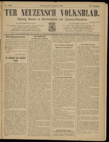 Ter Neuzensch Volksblad. Vrijzinnig nieuws- en advertentieblad voor Zeeuwsch- Vlaanderen / Zeeuwsch Nieuwsblad. Nieuws- en advertentieblad voor Zeeland 1915-12-29