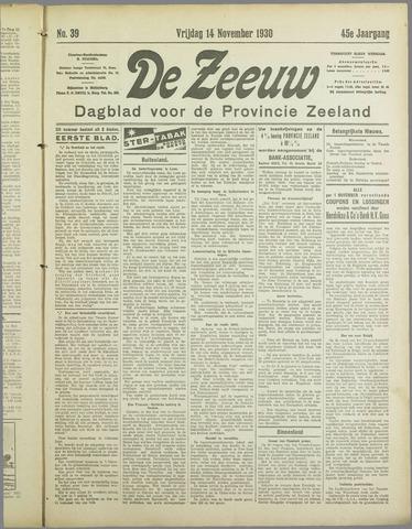 De Zeeuw. Christelijk-historisch nieuwsblad voor Zeeland 1930-11-14