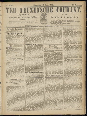 Ter Neuzensche Courant. Algemeen Nieuws- en Advertentieblad voor Zeeuwsch-Vlaanderen / Neuzensche Courant ... (idem) / (Algemeen) nieuws en advertentieblad voor Zeeuwsch-Vlaanderen 1903-03-19