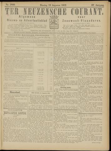 Ter Neuzensche Courant. Algemeen Nieuws- en Advertentieblad voor Zeeuwsch-Vlaanderen / Neuzensche Courant ... (idem) / (Algemeen) nieuws en advertentieblad voor Zeeuwsch-Vlaanderen 1912-08-13