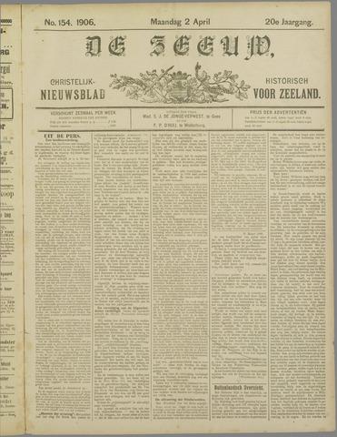 De Zeeuw. Christelijk-historisch nieuwsblad voor Zeeland 1906-04-02