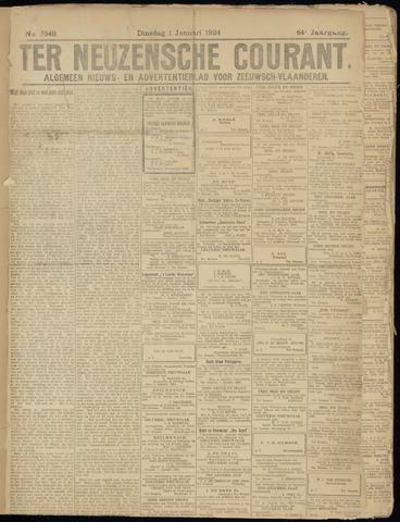 Ter Neuzensche Courant. Algemeen Nieuws- en Advertentieblad voor Zeeuwsch-Vlaanderen / Neuzensche Courant ... (idem) / (Algemeen) nieuws en advertentieblad voor Zeeuwsch-Vlaanderen 1924-01-01
