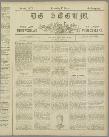 De Zeeuw. Christelijk-historisch nieuwsblad voor Zeeland 1902-03-15