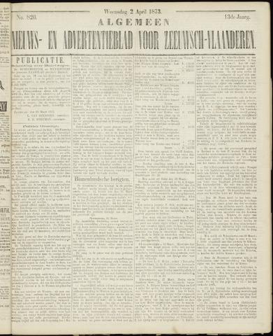 Ter Neuzensche Courant. Algemeen Nieuws- en Advertentieblad voor Zeeuwsch-Vlaanderen / Neuzensche Courant ... (idem) / (Algemeen) nieuws en advertentieblad voor Zeeuwsch-Vlaanderen 1873-04-02