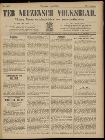 Ter Neuzensch Volksblad. Vrijzinnig nieuws- en advertentieblad voor Zeeuwsch- Vlaanderen / Zeeuwsch Nieuwsblad. Nieuws- en advertentieblad voor Zeeland 1914-04-01