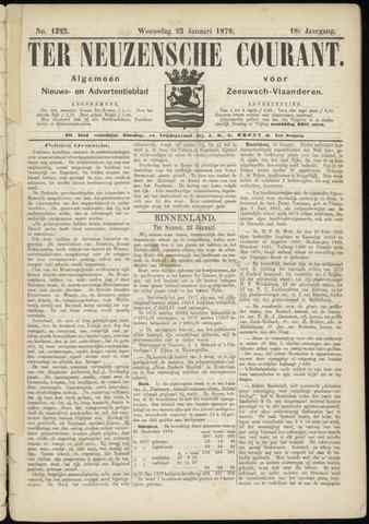 Ter Neuzensche Courant. Algemeen Nieuws- en Advertentieblad voor Zeeuwsch-Vlaanderen / Neuzensche Courant ... (idem) / (Algemeen) nieuws en advertentieblad voor Zeeuwsch-Vlaanderen 1878-01-23