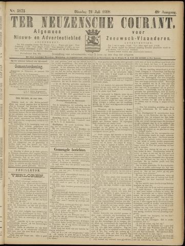 Ter Neuzensche Courant. Algemeen Nieuws- en Advertentieblad voor Zeeuwsch-Vlaanderen / Neuzensche Courant ... (idem) / (Algemeen) nieuws en advertentieblad voor Zeeuwsch-Vlaanderen 1908-07-21