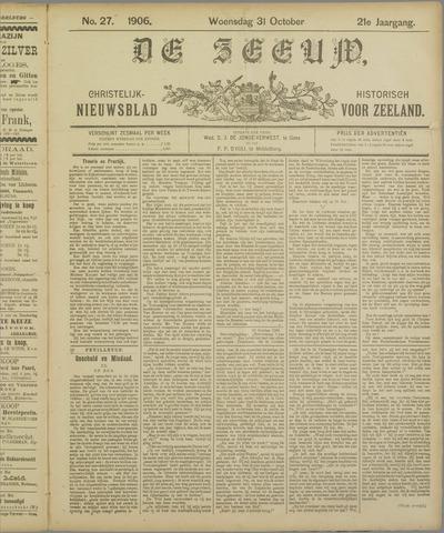 De Zeeuw. Christelijk-historisch nieuwsblad voor Zeeland 1906-10-31