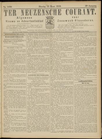 Ter Neuzensche Courant. Algemeen Nieuws- en Advertentieblad voor Zeeuwsch-Vlaanderen / Neuzensche Courant ... (idem) / (Algemeen) nieuws en advertentieblad voor Zeeuwsch-Vlaanderen 1910-03-15