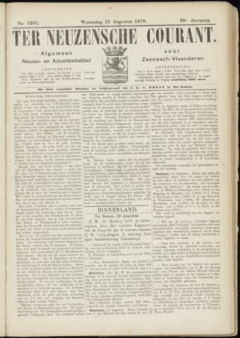 Ter Neuzensche Courant. Algemeen Nieuws- en Advertentieblad voor Zeeuwsch-Vlaanderen / Neuzensche Courant ... (idem) / (Algemeen) nieuws en advertentieblad voor Zeeuwsch-Vlaanderen 1878-08-21