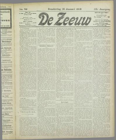 De Zeeuw. Christelijk-historisch nieuwsblad voor Zeeland 1919-01-16