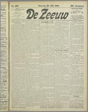 De Zeeuw. Christelijk-historisch nieuwsblad voor Zeeland 1918-05-28