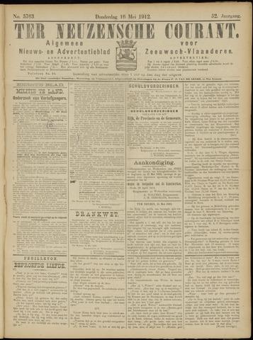 Ter Neuzensche Courant. Algemeen Nieuws- en Advertentieblad voor Zeeuwsch-Vlaanderen / Neuzensche Courant ... (idem) / (Algemeen) nieuws en advertentieblad voor Zeeuwsch-Vlaanderen 1912-05-16
