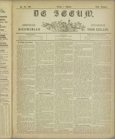 De Zeeuw. Christelijk-historisch nieuwsblad voor Zeeland 1896-08-04