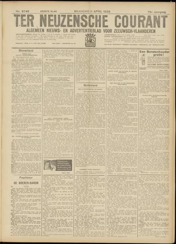 Ter Neuzensche Courant. Algemeen Nieuws- en Advertentieblad voor Zeeuwsch-Vlaanderen / Neuzensche Courant ... (idem) / (Algemeen) nieuws en advertentieblad voor Zeeuwsch-Vlaanderen 1938-04-11