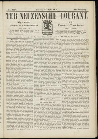Ter Neuzensche Courant. Algemeen Nieuws- en Advertentieblad voor Zeeuwsch-Vlaanderen / Neuzensche Courant ... (idem) / (Algemeen) nieuws en advertentieblad voor Zeeuwsch-Vlaanderen 1878-04-27
