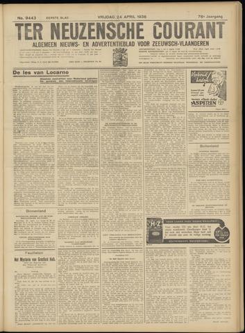 Ter Neuzensche Courant. Algemeen Nieuws- en Advertentieblad voor Zeeuwsch-Vlaanderen / Neuzensche Courant ... (idem) / (Algemeen) nieuws en advertentieblad voor Zeeuwsch-Vlaanderen 1936-04-24
