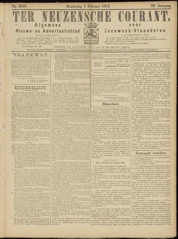 Ter Neuzensche Courant. Algemeen Nieuws- en Advertentieblad voor Zeeuwsch-Vlaanderen / Neuzensche Courant ... (idem) / (Algemeen) nieuws en advertentieblad voor Zeeuwsch-Vlaanderen 1912-02-01