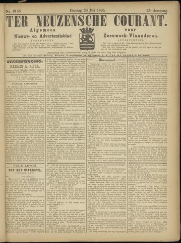 Ter Neuzensche Courant. Algemeen Nieuws- en Advertentieblad voor Zeeuwsch-Vlaanderen / Neuzensche Courant ... (idem) / (Algemeen) nieuws en advertentieblad voor Zeeuwsch-Vlaanderen 1895-05-28